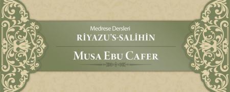 Riyazu's-Salihin - Musa Ebu Cafer