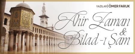 Ahir Zaman ve Bilad'i Şam