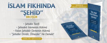 """İslam Fıkhında """"Şehid"""""""