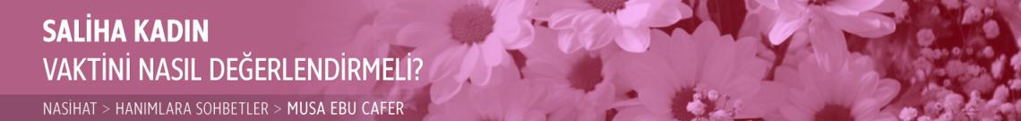 Saliha Kadın Vaktini Nasıl Değerlendirmeli