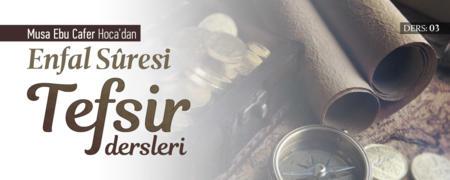 Enfâl Sûresi / Musa Ebu Cafer