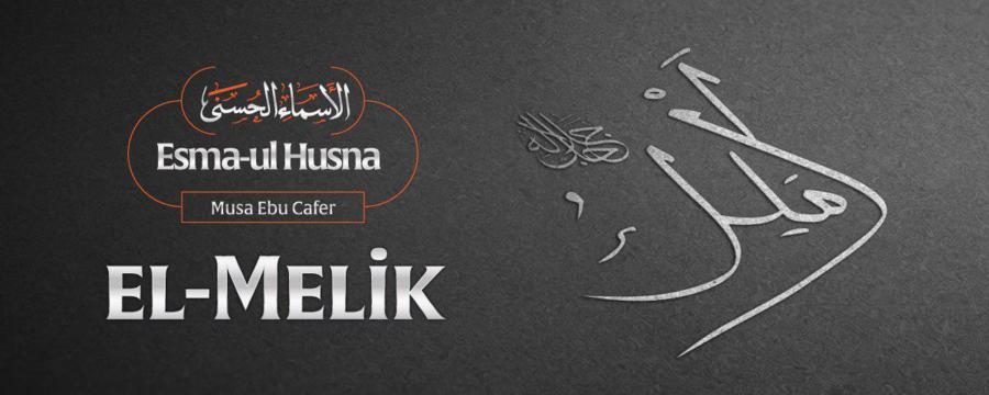 El-Melik(Celle Celaluhu)