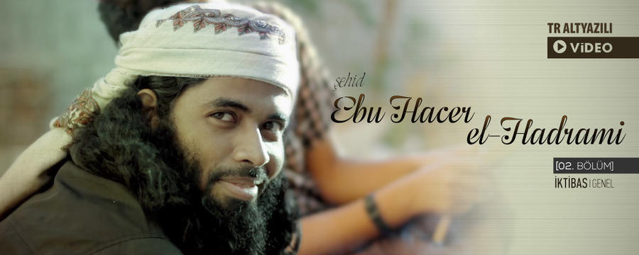 Ebu Hacer el-Hadrami'nin Hayatı -2- Medya - Genel / İktibas