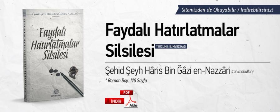 Faydalı Hatırlatmalar Silsilesi - Şehid Şeyh Hâris bin Ğâzi en-Nazâri - Kitablarımız / Mektebe