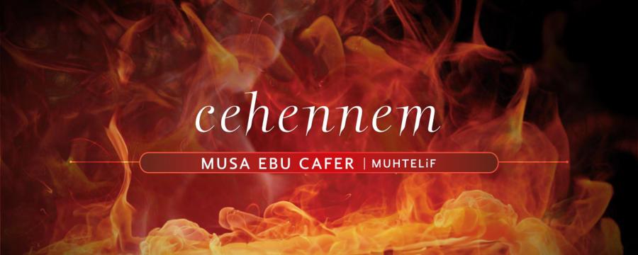 Cehennem'in Vasfı -1- - Musa Ebu Cafer - Cehennem / Genel Dersler