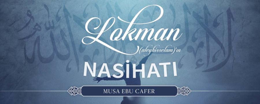 Lokman (aleyhisselam)'ın Nasihatı / Genel Dersler
